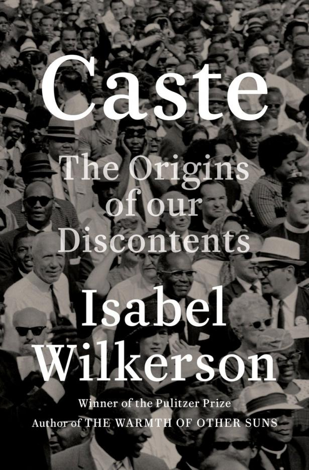 Book cover of Caste: The Origins of Our Discontents by Isabel Wilkerson.