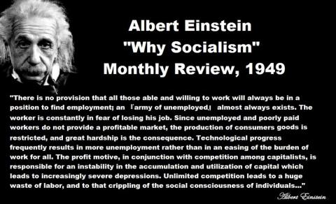 einstein why socialism essay Albert einstein's 1949 essay titled 'why socialism' , summarizing his view on why socialism is preferable to capitalism, is a must read for anybody seriously.