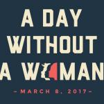 """#DayWithoutAWoman"": The Stakes are High feature image"
